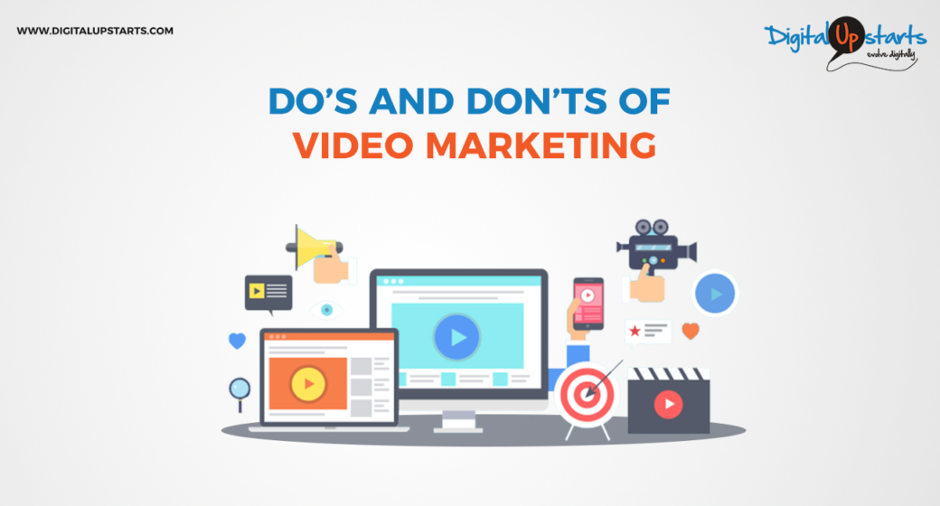 Do's and Don'ts For An Effective Marketing Video